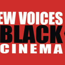 New Voices in Black Cinema Festival Call for Fiction & Non-Fiction Short & Feature Film Submissions